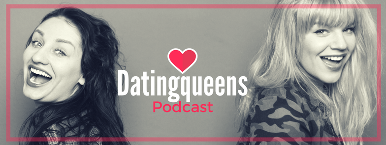Datingqueens Podcast (2)